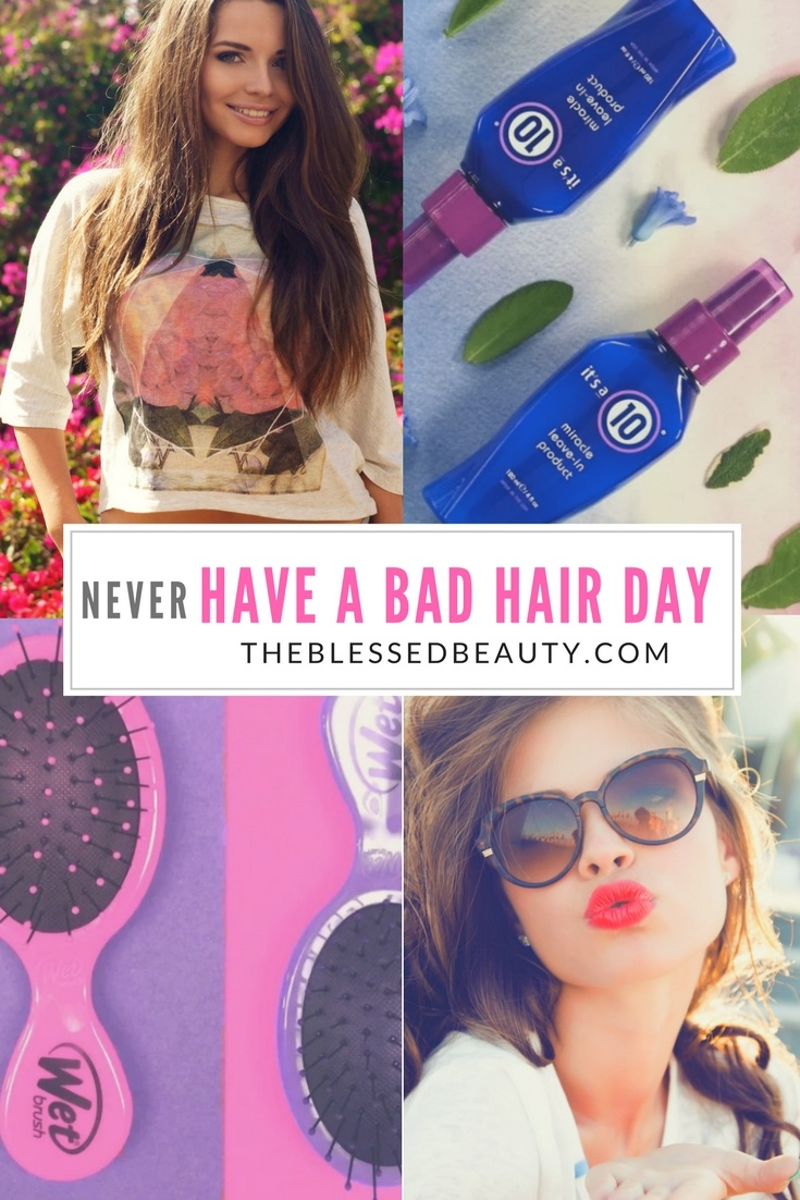 Never Have a Bad Hair Day