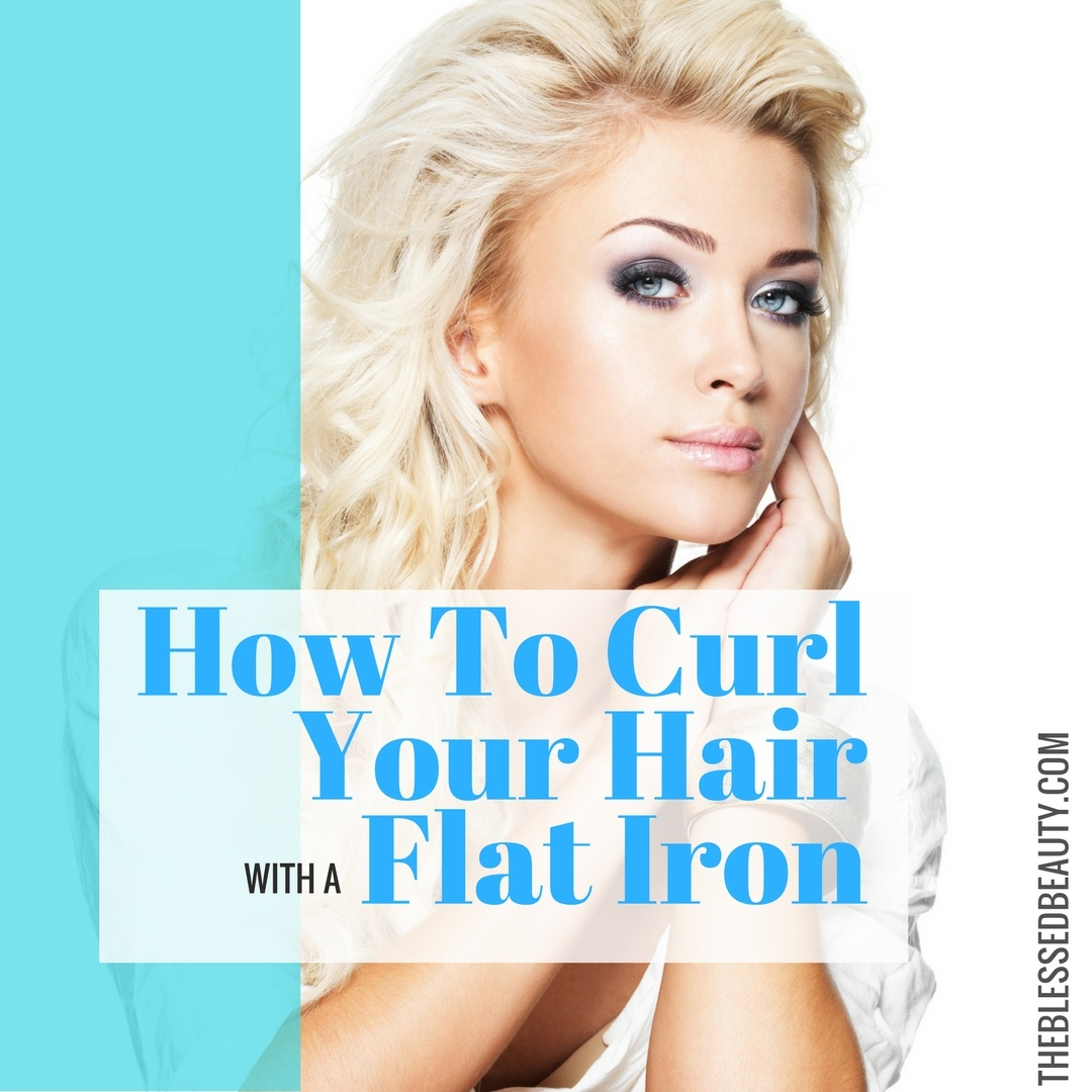 Beginner S Guide On How To Curl Your Hair With A Flat Iron The